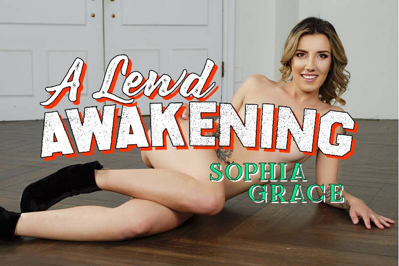 A Lewd Awakening feat. Sophia Grace - VR Porn Video