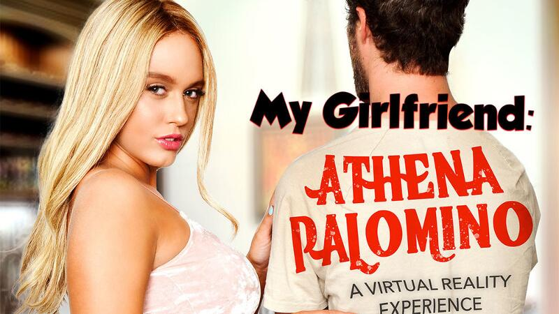 My Girlfriend: Athena Palomino feat. Athena Palomino, Dylan Snow - VR Porn Video