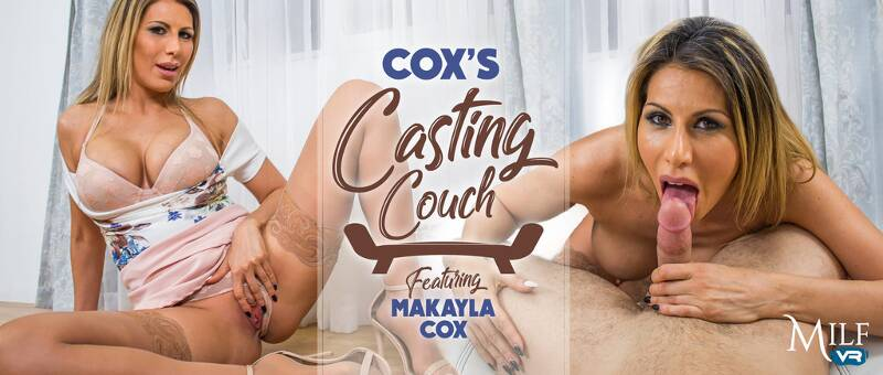 Cox's Casting Couch feat. Makayla Cox - VR Porn Video