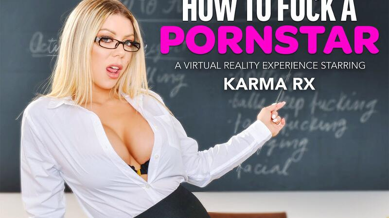 How To Fuck A Pornstar: Karma Rx feat. Karma Rx, Justin Hunt - VR Porn Video
