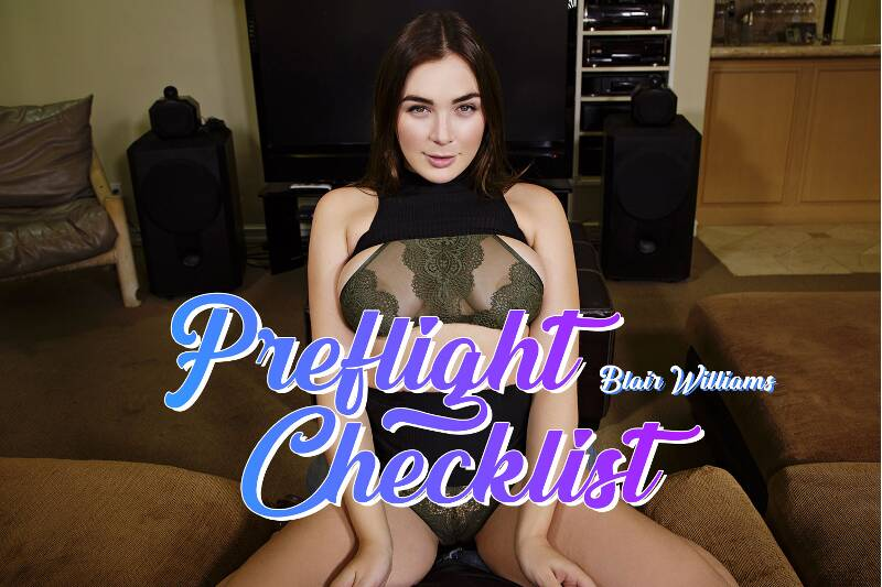 Preflight Checklist feat. Blair Williams - VR Porn Video