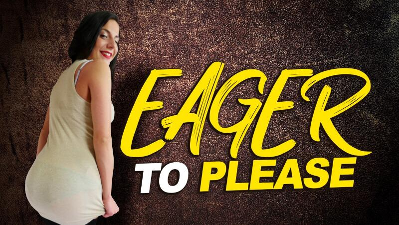 Eager To Please feat. Lola Ver - VR Porn Video